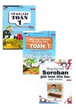 Combo Bài Tập Cơ Bản Và Nâng Cao Toán 1 + Vở Bài Tập Toán 1 + Dùng Bàn Tính Soroban Giải Toán Tiểu Học