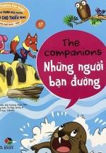 Truyện Tranh Ngụ Ngôn Dành Cho Thiếu Nhi: Những Người Bạn Đường (Song Ngữ Anh - Việt)