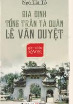 Góc Nhìn Sử Việt-Gia Định Tổng Trấn Tả Quân Lê Văn Duyệt-Ngô Tất Tố