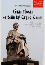 Góc Nhìn Sử Việt-Giai Thoại Và Sấm Ký Trạng Trình-Phạm Đan Quế