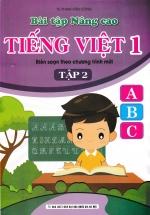 Bài Tập Nâng Cao Tiếng Việt 1 - Tập 2 (Biên Soạn Theo Chương Trình Mới)