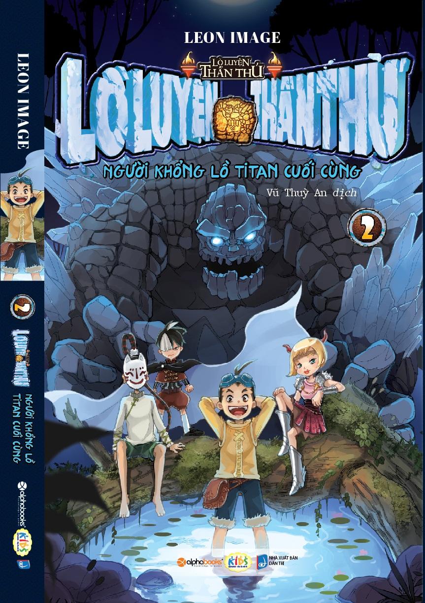 Lò Luyện Thần Thú Tập 2-Người Khổng Lồ Titan Cuối Cùng - EBOOK/PDF/PRC/EPUB