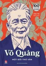 Võ Quảng - Một Đời Thơ Văn