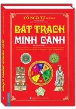 Bát Trạch Minh Cảnh (Bìa Cứng)