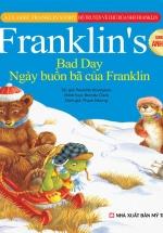 Bộ Truyện Song Ngữ Anh - Việt Về Chú Rùa Nhỏ Franklin - Ngày Buồn Bã Của Franklin