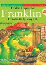 Bộ Truyện Song Ngữ Anh - Việt Về Chú Rùa Nhỏ Franklin - Franklin Trả Lại Máy Ảnh
