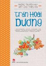 Những Truyện Hay Viết Cho Thiếu Nhi - Trần Hoài Dương