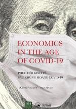 Phục Hồi Kinh Tế Sau Khủng Hoảng Covid-19 - Economics In The Age Of COVID-19