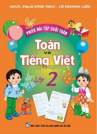 Phiếu Bài Tập Cuối Tuần Toán-Tiếng Việt Lớp 2
