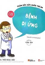 Chăm Sóc Sức Khỏe Trẻ Em - Tập 8 - Bệnh Dị Ứng