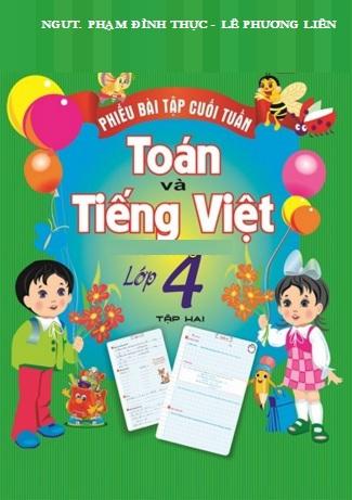 Phiếu Bài Tập Cuối Tuần Toán-Tiếng Việt Lớp 4 Tập 2 - EBOOK/PDF/PRC/EPUB