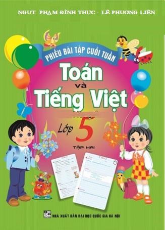 Phiếu Bài Tập Cuối Tuần Toán-Tiếng Việt Lớp 5 Tập 2 - EBOOK/PDF/PRC/EPUB