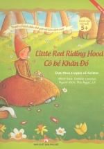 Cô Bé Khăn Đỏ - Little Red Riding Hood