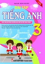 Bài Tập Tiếng Anh 3 - Chương Trình Mới (Khang Việt)