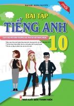 Bài Tập Tiếng Anh 10 ( Chương Trình VNEN) - Nhà sách Khang Việt
