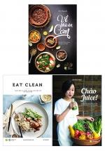 Combo Chào Juice + Về Nhà Ăn Cơm +Eat Clean - Thực Đơn 14 Ngày Thanh Lọc Cơ Thể Và Giảm Cân (3 Cuốn)