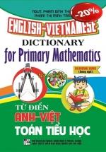 Từ Điển Anh - Việt Toán Tiểu Học ( Song Ngữ)