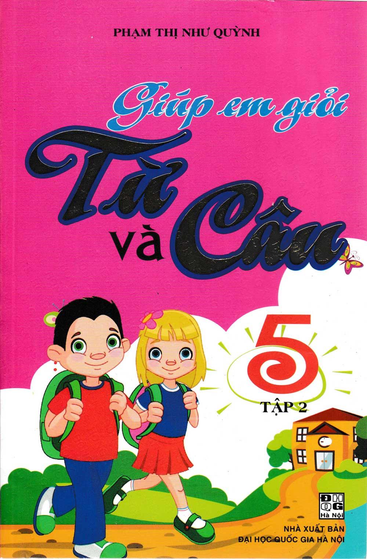 Giúp Em Giỏi Từ Và Câu 5 Tập 2 - Phạm Thị Như Quỳnh - EBOOK/PDF/PRC/EPUB