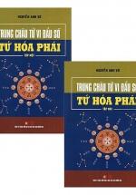 Trung Châu Tử Vi Đẩu Số – Tứ Hóa Phái (Bộ 2 Cuốn)