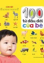 100 Từ Đầu Đời Của Bé - Con Vật