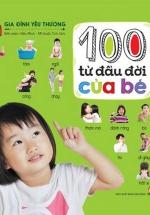 100 Từ Đầu Đời Của Bé - Gia Đình Yêu Thương