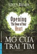Mở Cửa Trái Tim - Opening The Door Of Your Heart