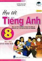 Học Tốt Tiếng Anh 8 Tập 1+2 (Chương Trình Mới)