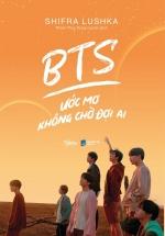 BTS Ước Mơ Không Chờ Đợi Ai