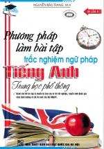 Phương Pháp Làm Bài Tập Trắc Nghiệm Ngữ Pháp Tiếng Anh Trung Học Phổ Thông