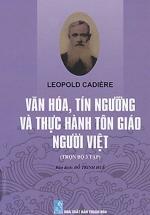 Văn Hóa, Tín Ngưỡng Và Thực Hành Tôn Giáo Người Việt (Trọn Bộ)