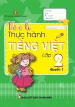 Vở Ô Li Thực Hành Tiếng Việt 2 Tập 1
