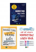 Combo Lập Kế Hoạch Marketing Hiệu Quả + Marketing Trên Một Trang Giấy + Marketing Thực Chiến - Từ Chiến Lược Đến Thực Thi
