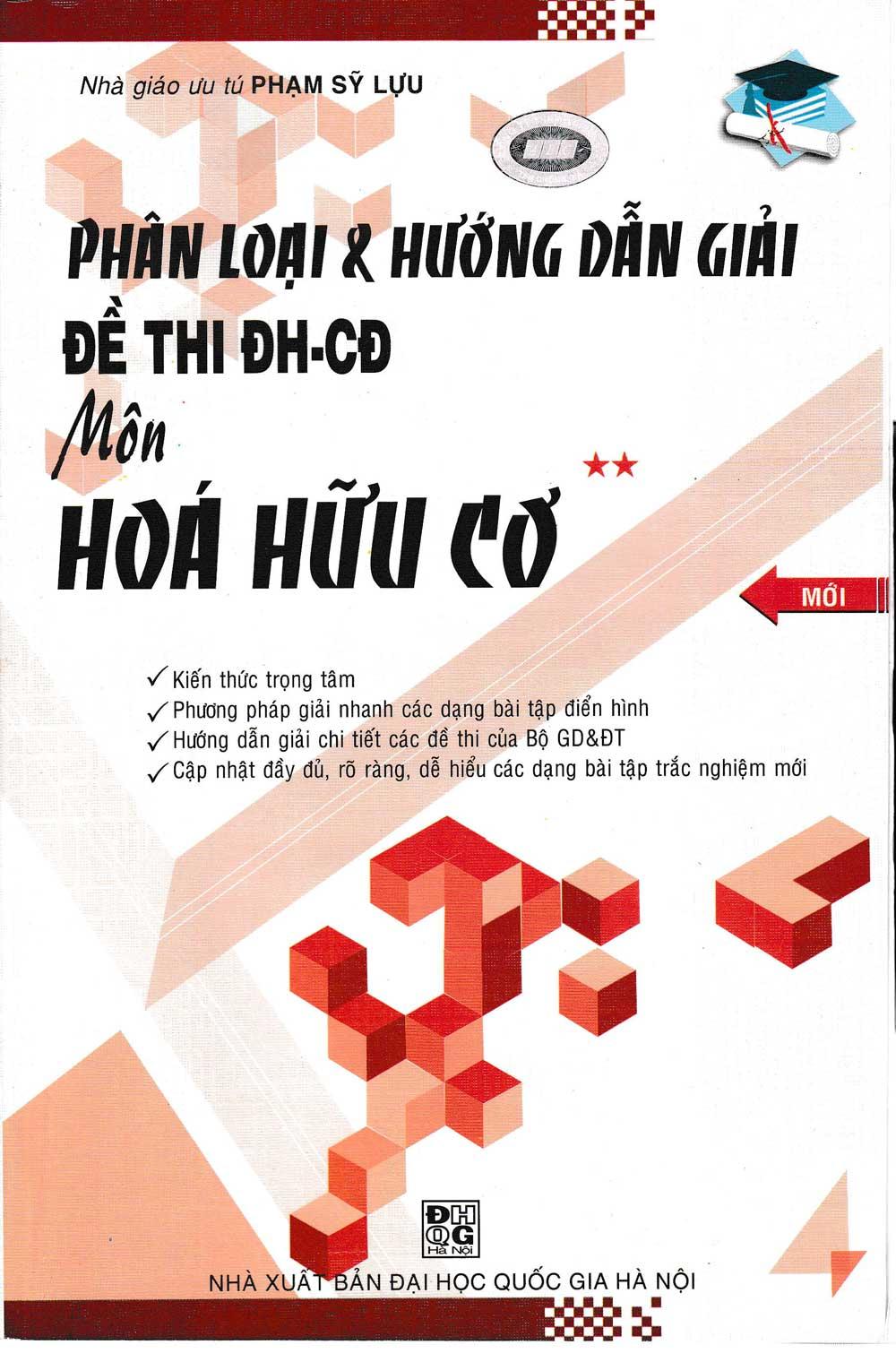 Phân Loại Và Hướng Dẫn Giải Đề Thi ĐH-CĐ Môn Hóa Hữu Cơ - EBOOK/PDF/PRC/EPUB