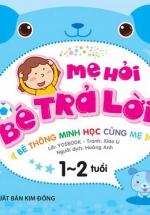Mẹ Hỏi Bé Trả Lời - 1-2 Tuổi