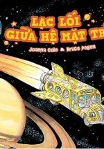 Chuyến Xe Khoa Học Kỳ Thú - Lạc Lối Giữa Hệ Mặt Trời