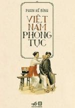Việt Nam Phong Tục (Nhã Nam - Bìa Cứng)