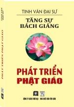 Tăng Sự Bách Giảng - Phát Triển Phật Giáo