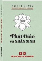 Nhân Gian Phật Giáo Thư Hệ - Phật Giáo Và Nhân Sinh