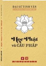 Nhân Gian Phật Giáo Thư Hệ - Học Phật Và Cầu Pháp