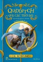 Quidditch Qua Các Thời Đại (Harry Potter Ngoại Truyện)