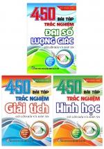 Combo 450 Bài Tập Trắc Nghiệm - Đại Số Lượng Giác + Hình Học + Giải Tích (Bộ 3 Cuốn)