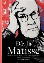 Đây Là Matisse
