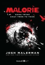 Malorie – Hành Trình Chạy Trốn Tử Thần