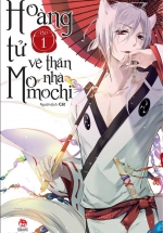 Hoàng Tử Vệ Thần Nhà Momochi - Tập 1
