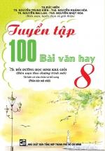 Tuyển Tập 100 Bài Văn Hay 8 ( Bồi Dưỡng Học Sinh Khá Giỏi)