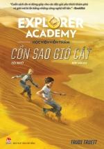 Explorer Academy - Học viện Viễn Thám - Tập 4 - Cồn Sao Gió Cát