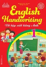 English Handwriting - Vở Tập Viết Tiếng Anh Lớp 1 Tập 2
