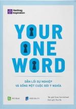 Your One Word - Dẫn Lối Sự Nghiệp Và Sống Một Cuộc Đời Ý Nghĩa