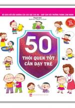 50 Thói Quen Tốt Cần Dạy Trẻ