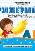 Chắp Cánh Cùng Bé Tập Đánh Vần Tiếng Việt